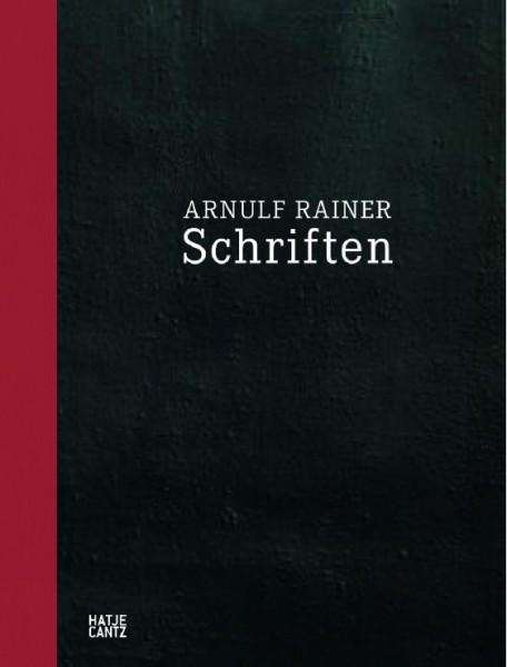 Arnulf Rainer. Gesammelte Schriften