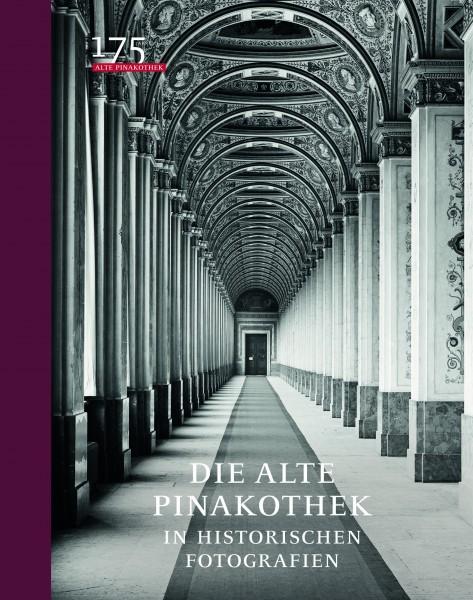 Die Alte Pinakothek in historischen Fotografien