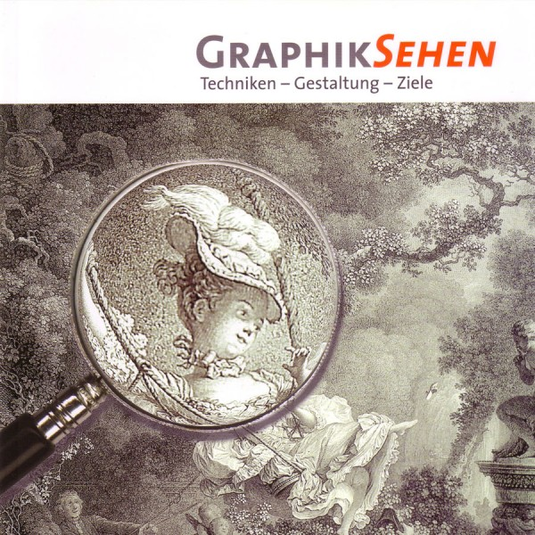 GraphikSehen - Techniken, Gestaltung, Ziele