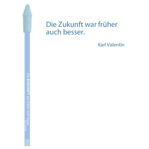 CEDON Bleistift blau - Karl Valentin Zukunft