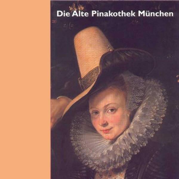 Alte Pinakothek - Sammlungsführer