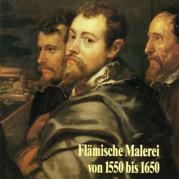 Flämische Malerei von 1550 bis 1650