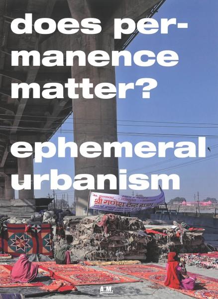 Ephemeral Urbanism Magazin