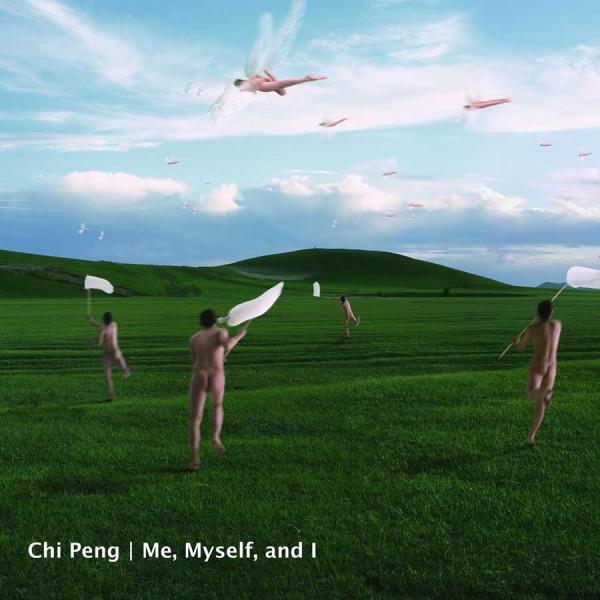 Chi Peng. Me, Myself and I