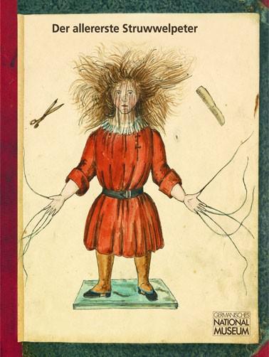 Der allererste Struwwelpeter 1844