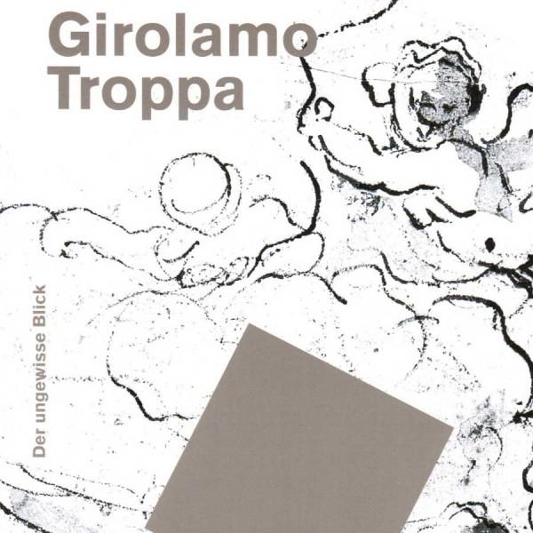 Girolamo Troppa. Der Zeichner