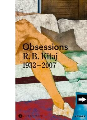 R.B. Kitaj Obsessions