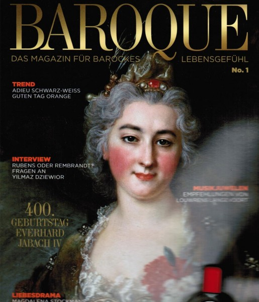 Baroque. Das Magazin für barockes Lebensgefühl