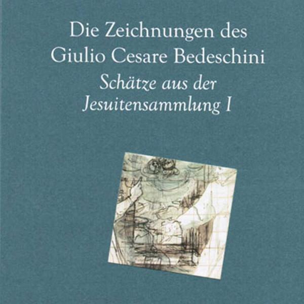 Die Zeichnungen des Guilio Cesare Bedeschini