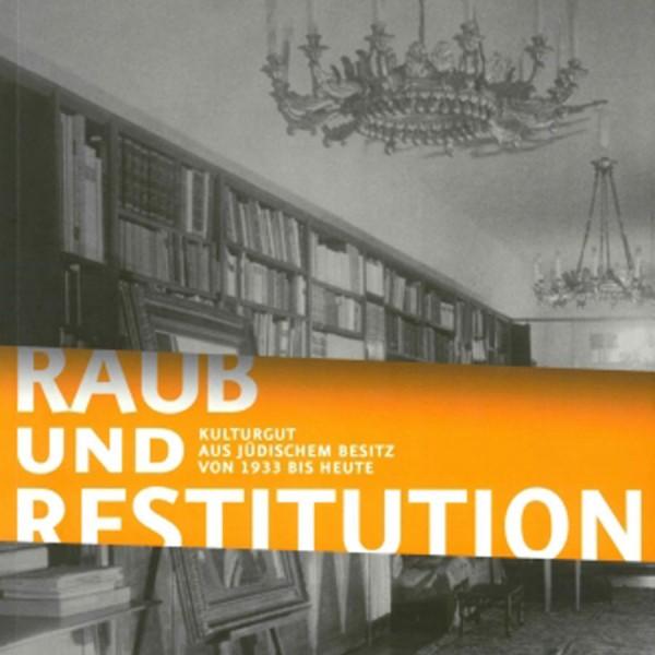 Raub und Restitution