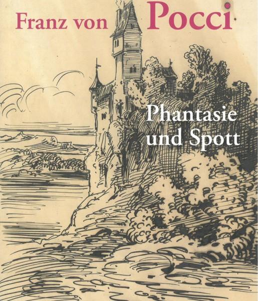 Phantasie und Spott . Franz von Pocci
