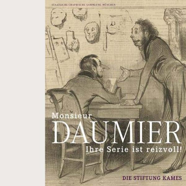 Monsieur Daumier, Ihre Serie ist reizvoll!