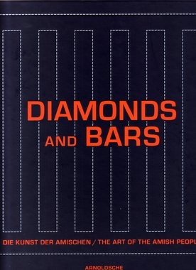 Diamonds and Bars - Die Kunst des Amishen