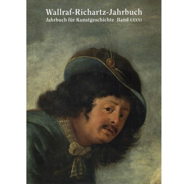 Wallraf-Richartz-Jahrbuch Band 81/2020