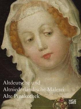 Altdeutsche und altniederländische Malerei - Alte Pinakothek