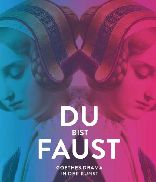 Du Bist Faust