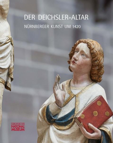 Der Deichsler-Altar. Nürnberger Kunst um 1420