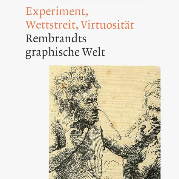 Rembrandts Graphische Welt