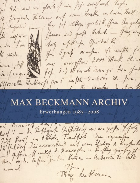 Max Beckmann, Erwerbungen 1985-2008, Band 10