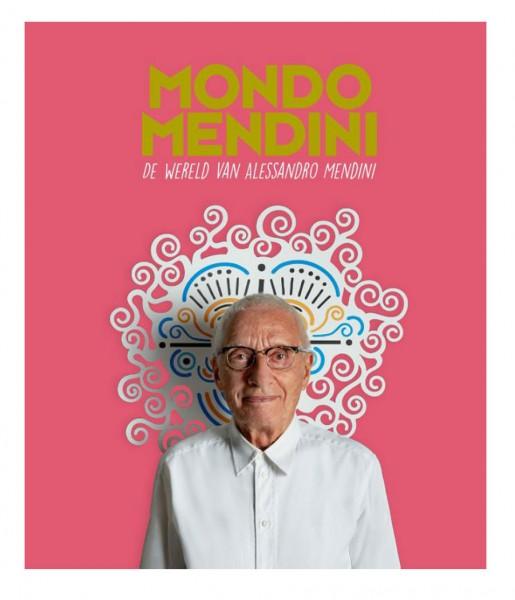Mondo Mendini. De wereld van Alessandro Mendini