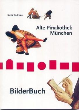 Alte Pinakothek BilderBuch