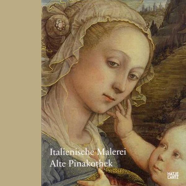 Italienische Malerei - Alte Pinakothek