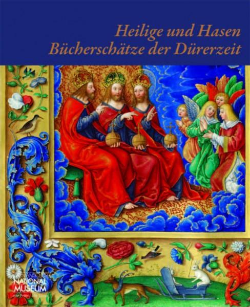 Heilige & Hasen. Bücherschätze der Dürerzeit