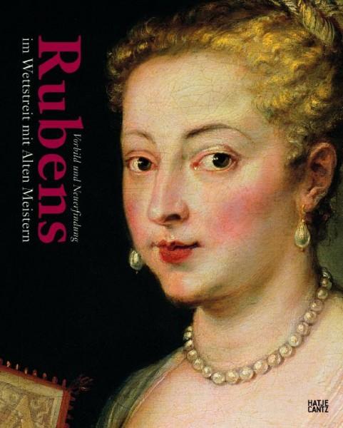 Rubens im Wettstreit mit den alten Meistern