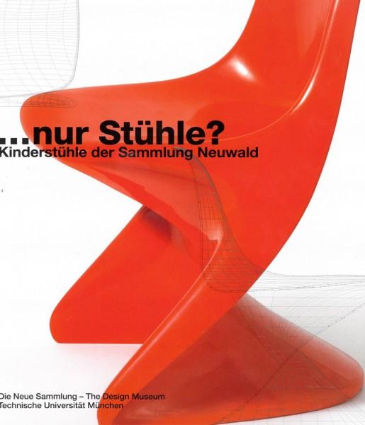 nur Stühle? Kinderstühle der Sammlung Neuwald