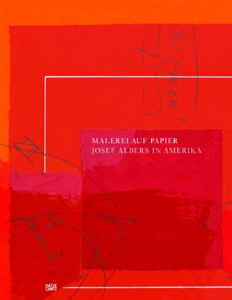 Josef Albers in Amerika - Malerei auf Papier