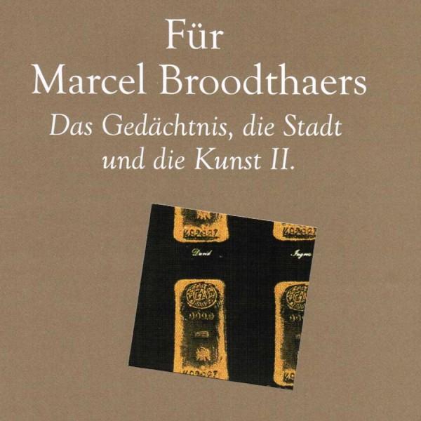 Für Marcel Broodthaers