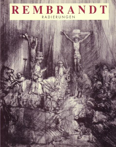 Rembrandt: Radierungen