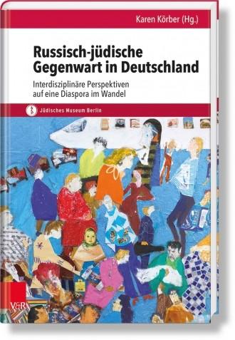 Russisch-jüdische Gegenwart in Deutschland