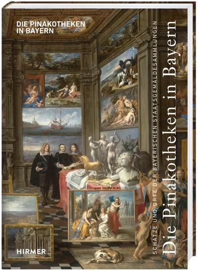 Die Pinakotheken in Bayern