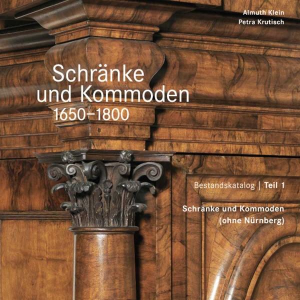 Schränke und Kommoden 1650-1800