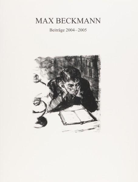 Max Beckmann, Beiträge 2004-2005