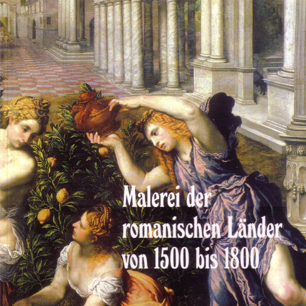 Malerei der Romanischen Länder 1500-1800