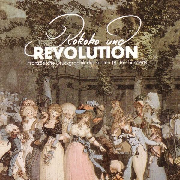 Rokoko und Revolution. Frz. Druckgraphik