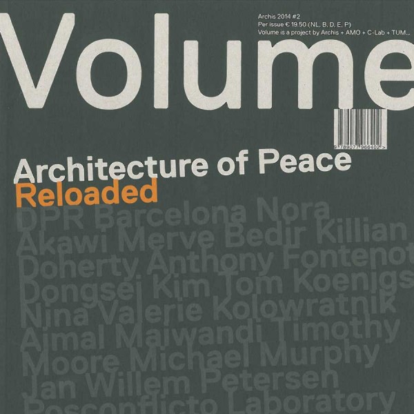 Architecture of Peace Reloaded, Volume 40