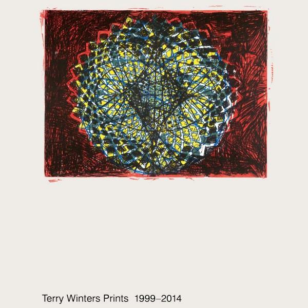 Terry Winters. Prints 1999-2014