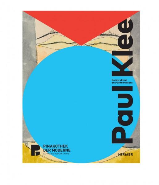 Paul Klee. Konstruktion des Geheimnisses