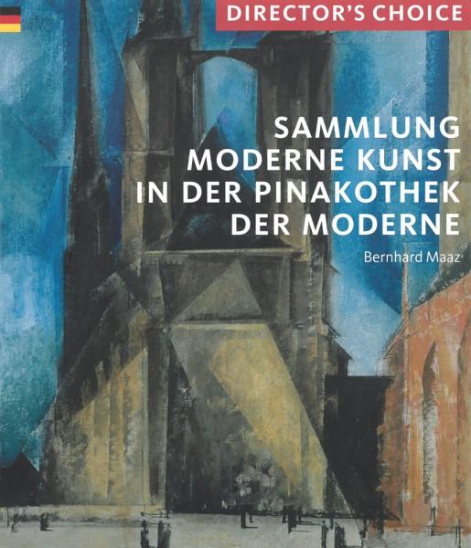 Director's Choice Pinakothek der Moderne