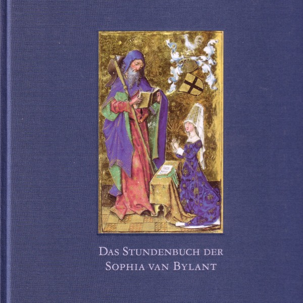 Das Stundenbuch der Sophia van Bylant
