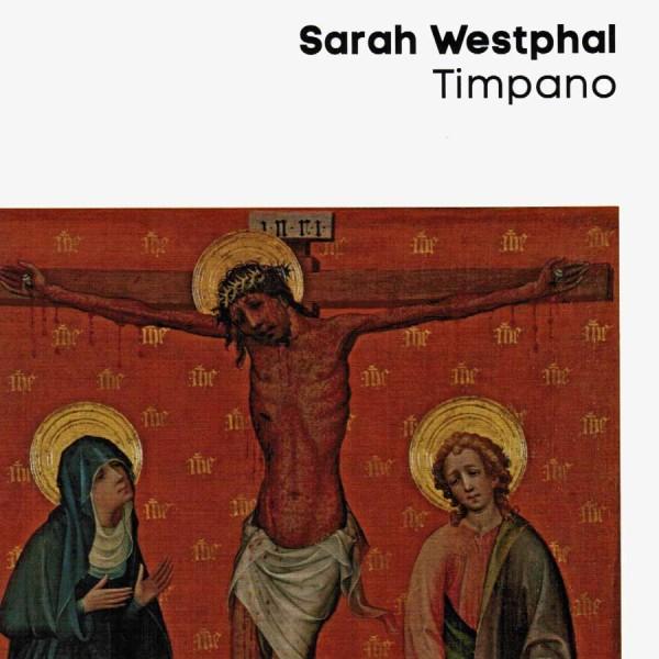 Sarah Westphal. Timpano