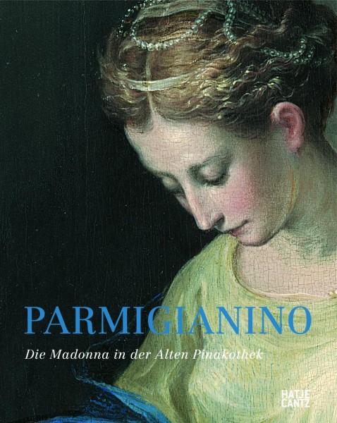 Parmigianino. Madonna in der Alten Pinakothek