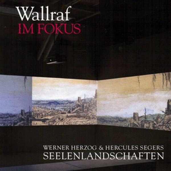 Werner Herzog & Hercules Segers Seelenlandschaften