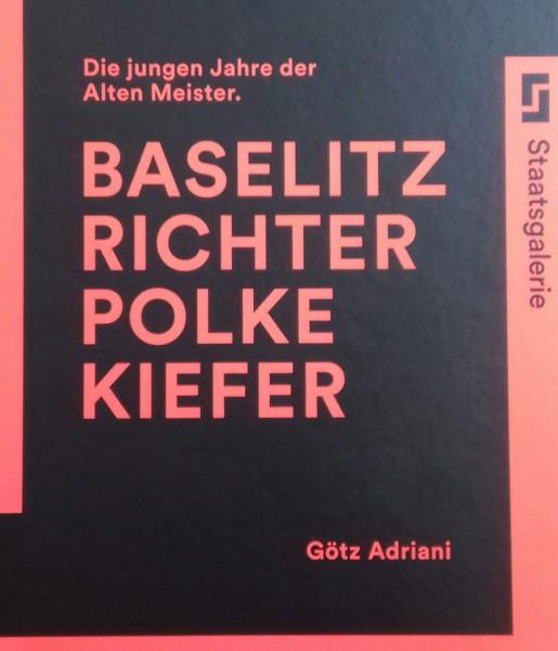 Baselitz, Richter, Polke, Kiefer