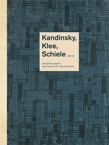 Kandinsky, Klee, Schiele