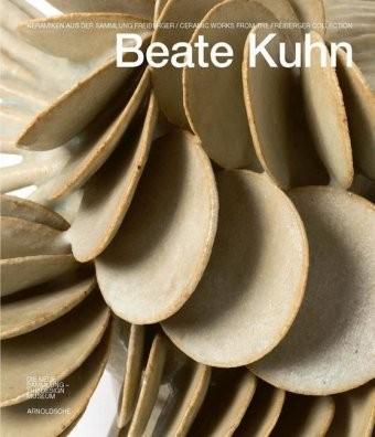 Beate Kuhn, Keramiken aus der Sammlung Freiberger