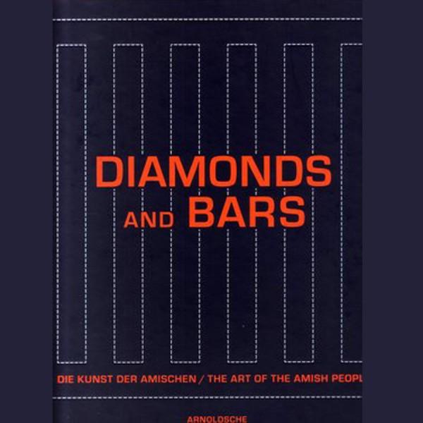 Diamonds and Bars - Die Kunst des Amishen